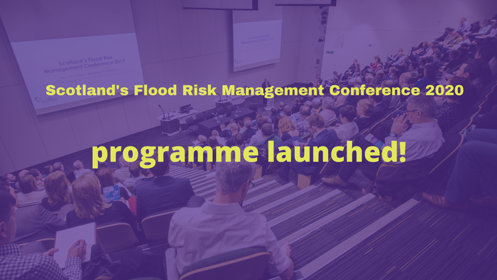 Scotland's Flood Risk Management Conference 2020: programme launched
